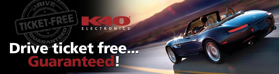 Drive Ticket Free Guaranteed - K40 Electronics